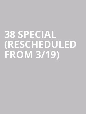 38 Special (Rescheduled from 3/19) at Bakersfield Fox Theater