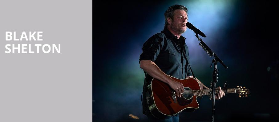 Blake Shelton, Mechanics Bank Arena, Bakersfield