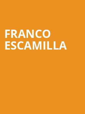 Franco Escamilla, Bakersfield Fox Theater, Bakersfield